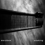 MERZBOW - EXOKING