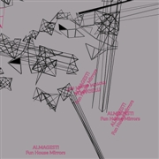 ALMAGEST! - FUN HOUSE MIRRORS (SILVER)