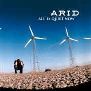 ARID - ALL IS QUIET NOW