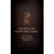 KIRKLEY, CHRISTOPHER - FOLKTALES FROM THE SAHEL