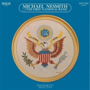 NESMITH, MICHAEL - MAGNETIC SOUTH