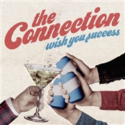 CONNECTION - WISH YOU SUCCESS