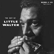 LITTLE WALTER - BEST OF LITTLE WALTER (UK)