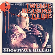 GHOSTFACE KILLAH - TWELVE REASONS TO DIE (2CD)