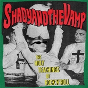 SHADY & THE VAMP - THE HOLY TEACHINGS OF ROCK'N'ROLL