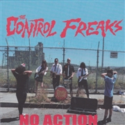 CONTROL FREAKS - NO ACTION/I CAN ONLY DREAM