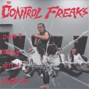 CONTROL FREAKS - DON'T MESS WITH JESSICA/ROCK 'N ROLL OR RUN