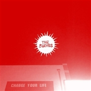 SUEVES - CHANGE YOUR LIFE (AUSTRIA)