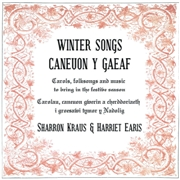 KRAUS, SHARRON -& HARRIET EARIS- - WINTER SONGS/CANEUON Y GAEAF