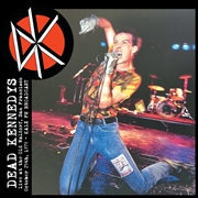 DEAD KENNEDYS - LIVE AT THE OLD WALDORF, SF, OCT. 25TH, 1979