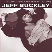 BUCKLEY, JEFF - KILLING TIME