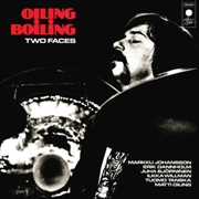 OILING BOILING - TWO FACES