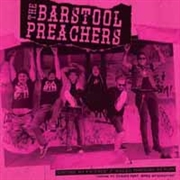BARSTOOL PREACHERS - CHOOSE MY FRIENDS