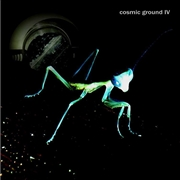 COSMIC GROUND - IV (2LP)
