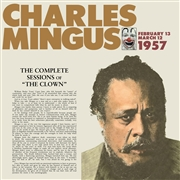 MINGUS, CHARLES - COMPLETE SESSIONS OF THE CLOWN