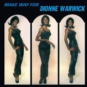 WARWICK, DIONNE - MAKE WAY FOR DIONNE WARWICK