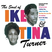 TURNER, IKE & TINA - THE SOUL OF IKE & TINA TURNER (IT)