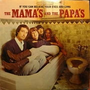 MAMAS & THE PAPAS - (GOLD) IF YOU CAN BELIEVE YOUR EYES AND EARS