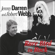 DARREN, JENNY -& ROBERT WEBB- - RARE BIRD IN ROCK