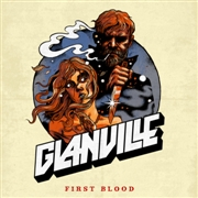 GLANVILLE - FIRST BLOOD