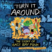 VARIOUS - TURN IT AROUND: STORY OF EAST BAY PUNK O.S.T. (2LP