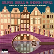 PENNY WISE/AMSTERDAM/PETER BEWLEY - SILVER GIRLS & INDIAN PIPES