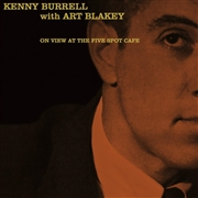 BURRELL, KENNY -WITH ART BLAKEY- - AT THE FIVE SPOT CAFE