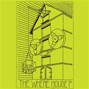 POTTER, COLIN - THE WHERE HOUSE? (2LP)