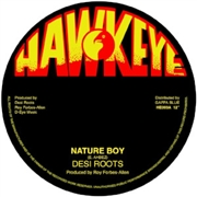 DESI ROOTS/REVOLUTIONARIES - NATURE BOY/NATURE DUB