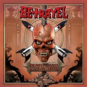 BETRAYEL - DEATH SHALL OVERCOME