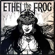 ETHEL THE FROG - ETHEL THE FROG (SILVER)