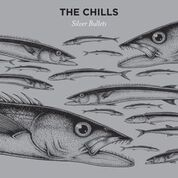 CHILLS - SILVER BULLETS (SILVER)