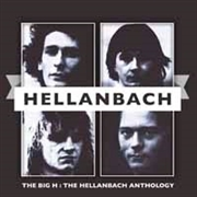 HELLANBACH - BIG H - HELLANBACH ANTHOLOGY