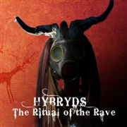 HYBRYDS - THE RITUAL OF THE RAVE (2CD)