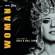 MOE, LILY -'S ROCK N ROLL SHOW- - WOMAN/SOMEWHERE DOWN THE LINE