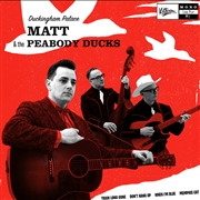"MATT & THE PEABODY DUCKS - DUCKINGHAM PALACE (10"")"