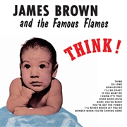 BROWN, JAMES -& THE FAMOUS FLAMES- - THINK! (IT)