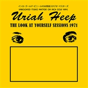 URIAH HEEP - LOOK AT YOURSELF SESSIONS 1971