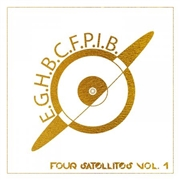 EARTH GIRL HELEN BROWN CENTER FOR PLANETARY INTELLIGENCE BAND - FOUR SATELLITES, VOL. 1 (2LP)