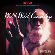 WAY, BROCKER - (COL) WILD WILD COUNTRY O.S.T.