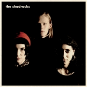 SHADRACKS - THE SHADRACKS