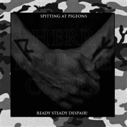 HERR LOUNGE CORPS - SPITTING AT PIGEONS/READY STEADY DESPAIR! (2CD)
