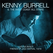 BURRELL, KENNY -& THE WEST COAST ALL STARS- - LAGUNA BEACH-FRIENDS OF JAZZ FESTIVAL 1979