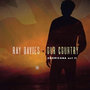DAVIES, RAY - OUR COUNTRY: AMERICANA ACT 2 (2LP)