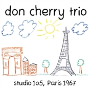 CHERRY, DON -TRIO- - STUDIO 105, PARIS 1967