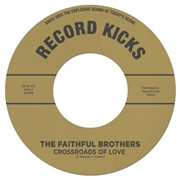 FAITHFUL BROTHERS - CROSSROADS OF LOVE