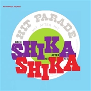 SHIKA SHIKA - HIT AFTER HIT (+CD)