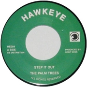 PALM TREES - STEP IT OUT/OUTA BABYLON MIX