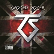 TWISTED SISTER - LIVE AT THE ASTORIA (+DVD)