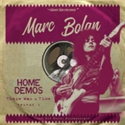 BOLAN, MARC - THERE WAS A TIME: HOME DEMOS, VOL. 1